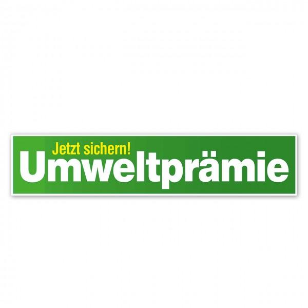 "Scheibenaufkleber ""Umweltprämie"", 650 x 140 mm"