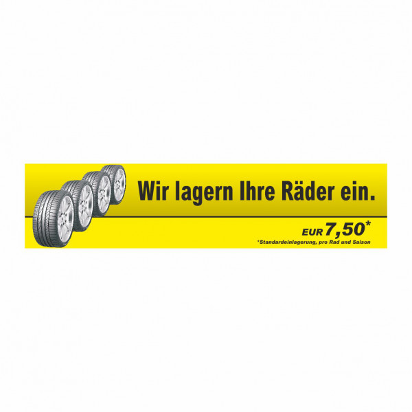 """Werbebanner """"Rädereinlagerung"""", 300 x 70 cm"""