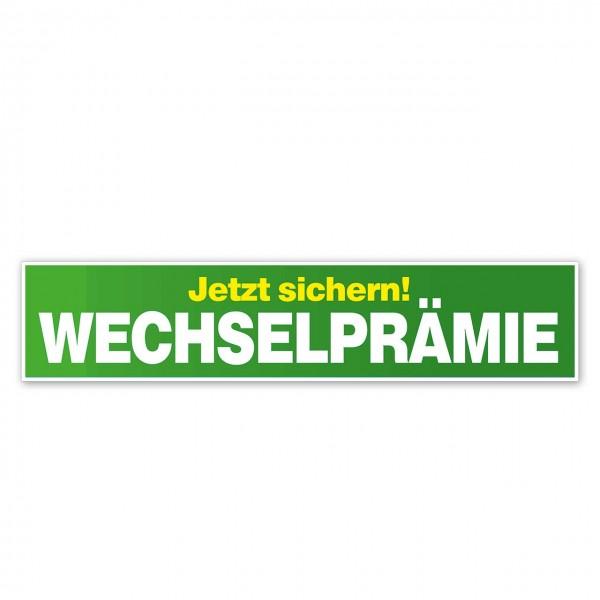 """Scheibenaufkleber """"Wechselprämie"""", 650 x 140 mm"""